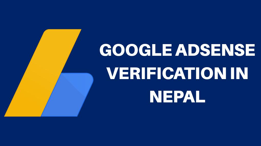 Google Adsense Verification in Nepal